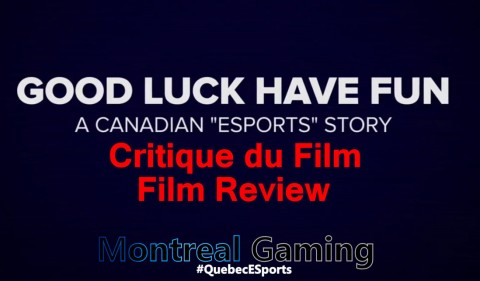 "Good Luck Have Fun: A Canadian ""eSport"" Story – Critic / Review"