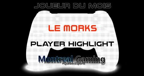 MTLg Player Highlight – Le Morks
