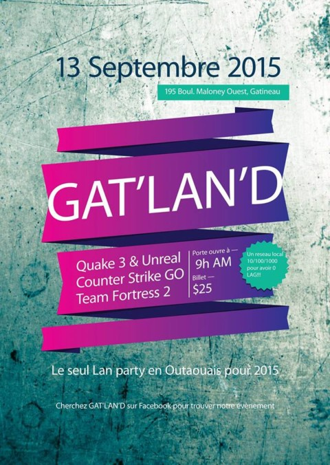 GAT'LAN'D – LAN a Gatineau