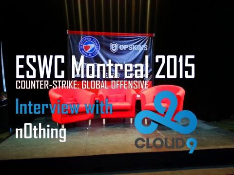 Entrevue avec n0thing de Cloud 9