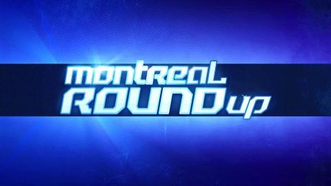 Montreal ROUNDup 2