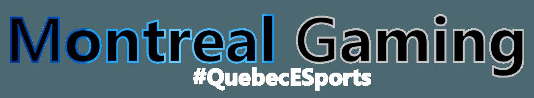 Montreal Gaming - Leader des esports au Québec (Qc).