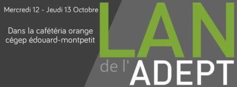 LAN de l'ADEPT – Automne 2016