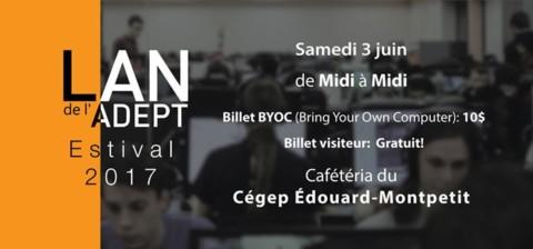 LAN estival de l'ADEPT – Été 2017