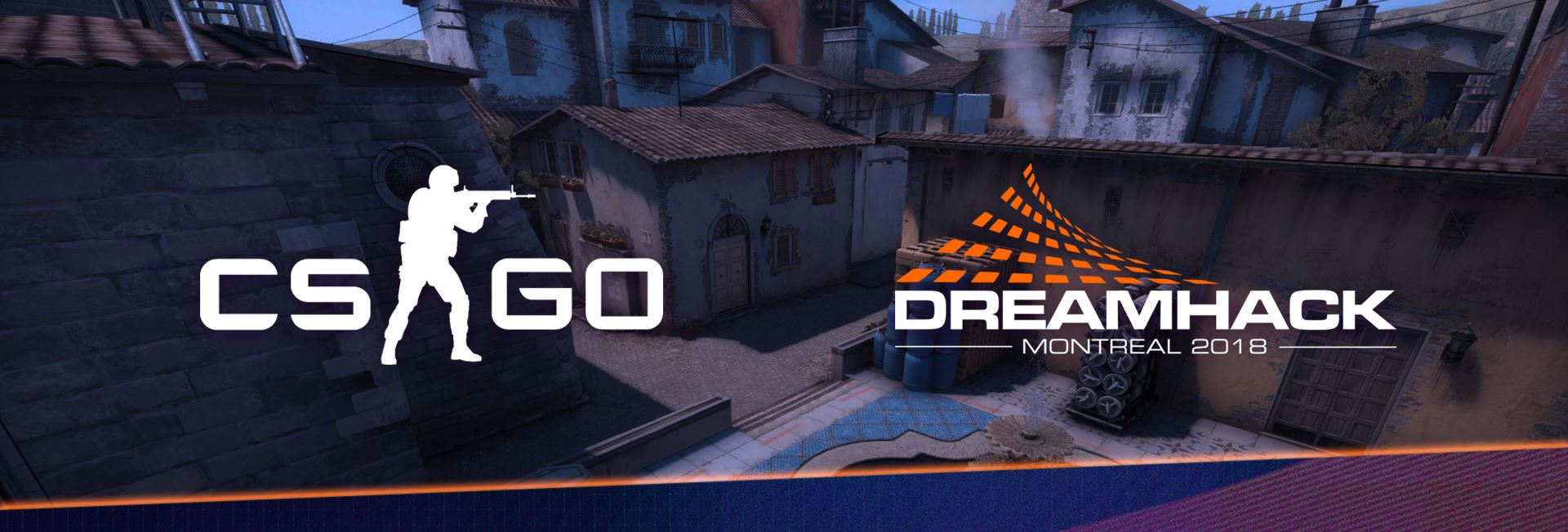 Dreamhack Montreal 2018 - Counter-Strike: Global Offensive