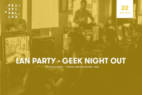 Geek Night Out 2018 – Festival LV3