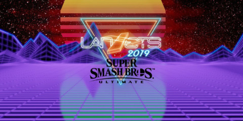 LAN ETS 2019 : Smash Ultimate