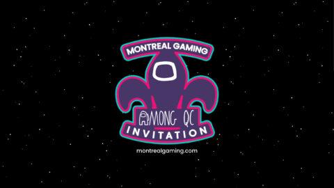 Montreal Gaming AMONG QC Invitational